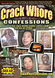 Crack Whore Confessions 5 (out Of Print) (177262.31)