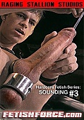 Hardcore Fetish Series: Sounding 3 (190594.5)